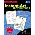 INSTANT ART ACTIVITIES GR K-1