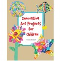 INNOVATIVE ART PROJECTS FOR
