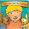 Best Behavior Tails Are Not For