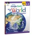 Using Google Earth Level 6-8 Bring