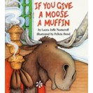 If You Give A Moose A Muffin Big