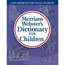 MERRIAM WEBSTERS DICTIONARY FOR