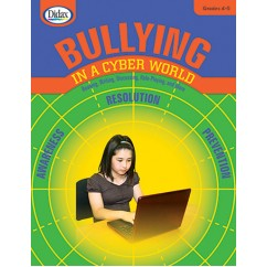 Bullying In A Cyber World Gr 4-5
