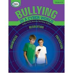 Bullying In A Cyber World Gr 6-8