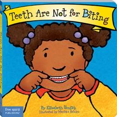 Best Behavior Teeth Are Not For