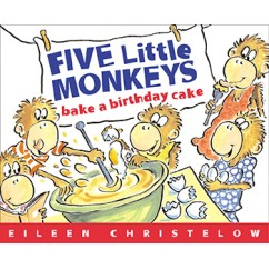 Five Little Monkeys Bake A Birthday