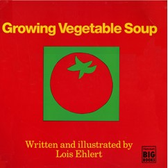 Growing Vegetable Soup Big Book