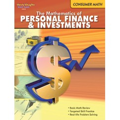 The Mathematics Of Personal Finance