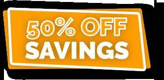 50% off Savings